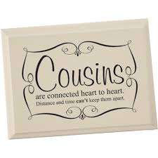wedding quotes cousin i my cousins i wish i lived closer to a lot of them because