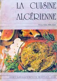 cuisines algeriennes fatima zohra bouayed la cuisine algérienne pdf l df la cuisine