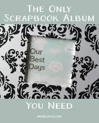 scrapbook photo album yeah write the only scrapbook album you need