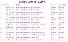 2016 ipl match list kolkata knight riders ipl 2016 schedule kkr ipl 2016 all matches list