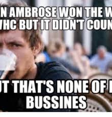 Dean Ambrose Memes - 25 best memes about dean ambrose meme dean ambrose memes
