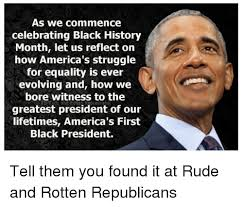 Black History Month Memes - as we commence celebrating black history month let us reflect on