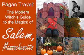 pagan travel the modern witch s guide to the magic of salem
