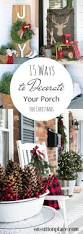 Discount Outdoor Christmas Decorations by Best 25 Christmas Porch Ideas Only On Pinterest Christmas Porch
