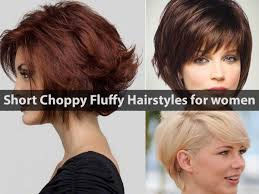 10 short choppy fluffy hairstyles for women hairstyle for women
