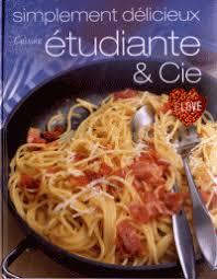 cuisine etudiante cuisine étudiante cie parragon decitre 9781445483238 livre