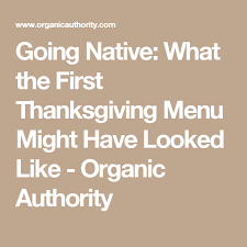 going what the thanksgiving menu might looked