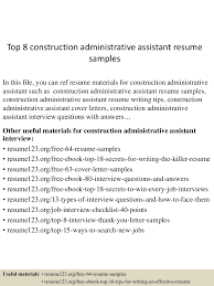 free sample resume for administrative assistant top8constructionadministrativeassistantresumesamples 150516014929 lva1 app6892 thumbnail 4 jpg cb 1431741013