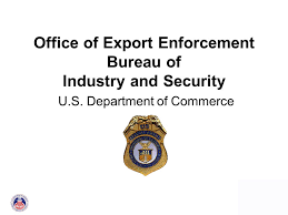 bureau commerce 0 office of export enforcement bureau of industry and security u s