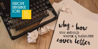why and how you should write a dazzling cover letter