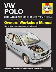 vw polo petrol u0026 diesel 02 sept 09 haynes repair manual