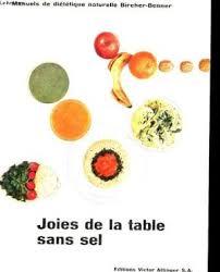la cuisine sans sel joies de la table sans sel de cuisine manuels de dietetitque