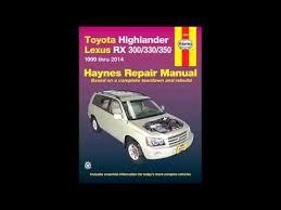 2014 toyota highlander manual toyota highlander lexus rx 300330350 1999 thru 2014 haynes repair
