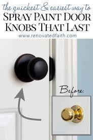 how to paint kitchen door knobs how to spray paint door knobs that last refinishing door