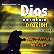 imagenes biblicas mensajes mensajes biblicos dios no rechaza oracion imágenes cristianas