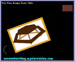 free plans hexagon picnic table 193925 woodworking plans and