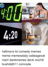Comedy Memes - 420 hellmanns real hellmans lol comedy memes meme memesdaily