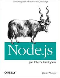 best node js books node js for php developers porting php to node js daniel howard