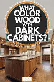 what color kitchen cabinets go with hardwood floors what color wood floor with cabinets home decor bliss