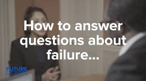 How To Answer Resume Questions How To Answer Interview Questions About Failure Youtube