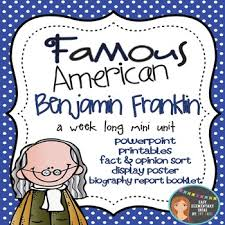 biography facts about benjamin franklin benjamin franklin famous american powerpoint printables by ivy taul
