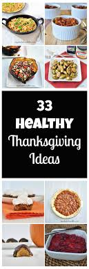 40 healthy thanksgiving ideas thanksgiving ideas grain free and