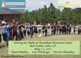 may 5 7 2017 stirring the shakti women u0027s retreat at shambhala