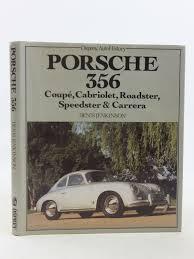 porsche 356 coupe cabriolet roadster speedster u0026 carrera