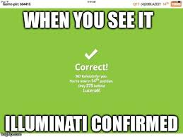 Illuminati Memes - school is illuminati imgflip