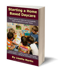 starting a home based daycare tips for opening your in home