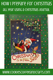how i prepare for christmas all year using a christmas journal