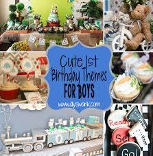 boy 1st birthday ideas boy 1st birthday party themes birthday party themes