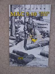 1965 mcculloch mac 2 10 chain saw owner u0027s manual outdoor power