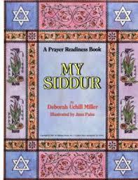 my siddur 9780874413892 my siddur a prayer readiness book by deborah