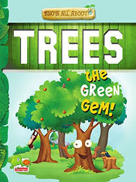 all about trees the green gem swapna dutta