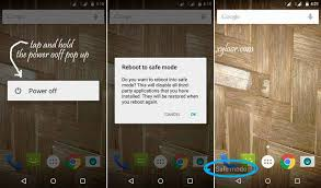 android safe mode android safe mode how to restart android phone safe mode how