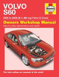 haynes manual volvo s60 petrol u0026 diesel 2000 2008 x to 58