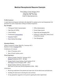 Sample Resume For Receptionist Position by Download Resume For Medical Receptionist Haadyaooverbayresort Com