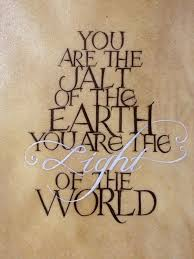 You Re The Light Of My Life You Are The Light Of The World Of The Earth And Salt Like Success