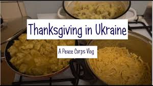 hey back home the one when it is thanksgiving peace corps ukraine