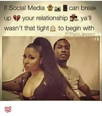 Memes Social Media - if social media can break up your relationship e ya ll wasn t that