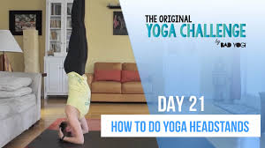 The Original Challenge Original Challenge Day 21 How To Do A Headstand Bad