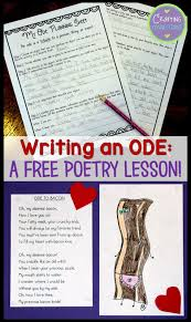 crafting connections writing poetry a free lesson for writing odes