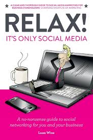 relax it u0027s only social media a no nonsense guide to social