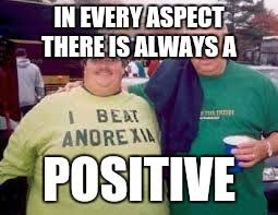 Positive Memes - there is always a positive imgflip
