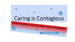 Contagious by Caring Is Contagious