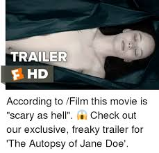 Doe Memes - 25 best memes about autopsy of jane doe autopsy of jane doe memes