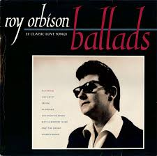 roy orbison ballads 22 classic songs at discogs