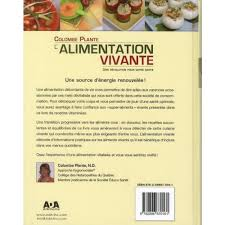 cuisine vivante pour une santé optimale l alimentation vivante une révolution pour votre santé livre