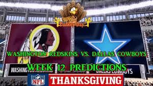 washington redskins vs dallas cowboys predictions nfl week 12